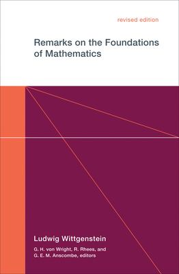 Remarks on the Foundations of Mathematics, Revised Edition 9780262730679
