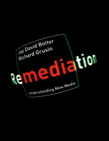 Remediation: Understanding New Media 9780262522793