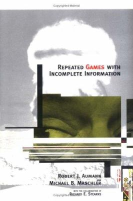 Repeated Games with Incomplete Information 9780262011471