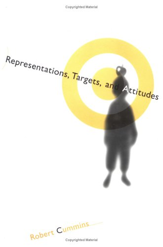 Representations, Targets, and Attitudes 9780262032353