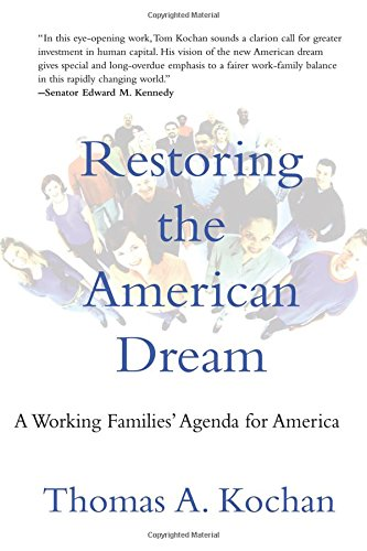Restoring the American Dream: A Working Families' Agenda for America 9780262612166