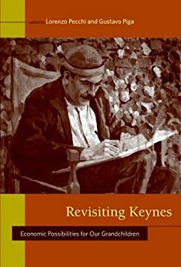 Revisiting Keynes: Economic Possibilities for Our Grandchildren 9780262162494