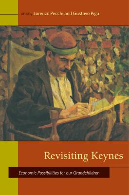 Revisiting Keynes: Economic Possibilities for Our Grandchildren 9780262515115