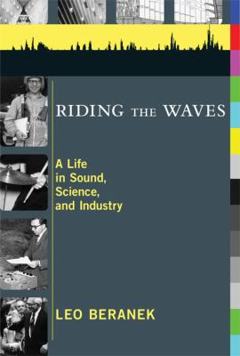 Riding the Waves: A Life in Sound, Science, and Industry 9780262513999