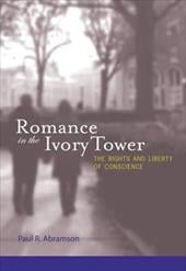Romance in the Ivory Tower: The Rights and Liberty of Conscience