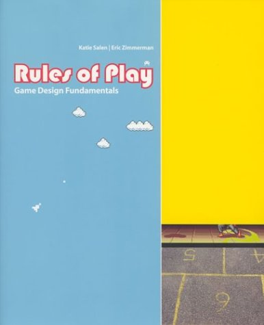 Rules of Play: Game Design Fundamentals 9780262240451