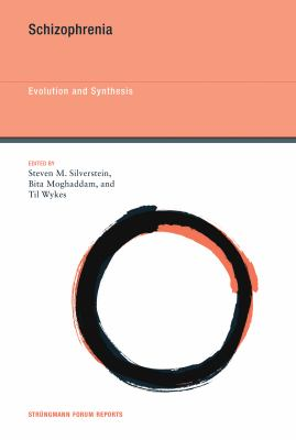 Schizophrenia: Evolution and Synthesis 9780262019620