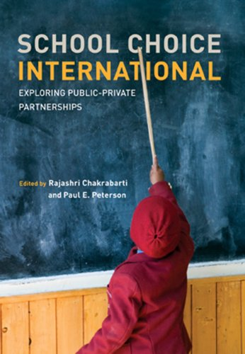 School Choice International: Exploring Public-Private Partnerships 9780262033763