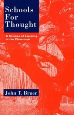 Schools for Thought: A Science of Learning in the Classroom 9780262521963