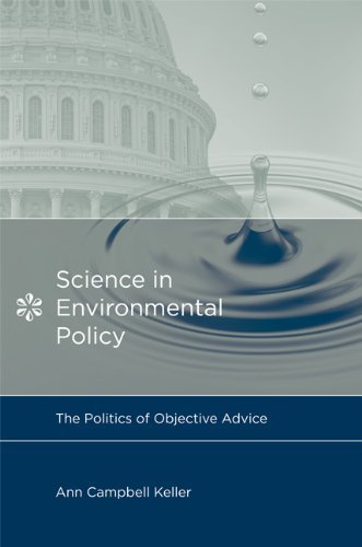 Science in Environmental Policy: The Politics of Objective Advice 9780262512961