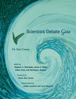 Scientists Debate Gaia: The Next Century 9780262693691