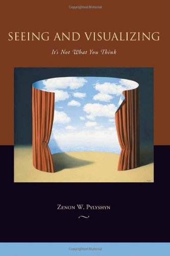 Seeing and Visualizing: It's Not What You Think 9780262162173