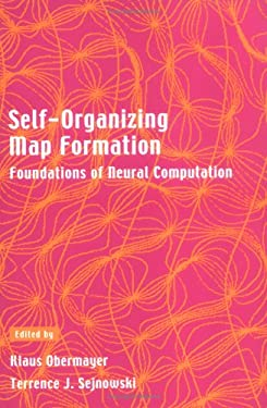 Self-Organizing Map Formation: Foundations of Neural Computation 9780262650601