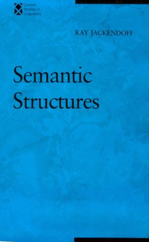 Semantic Structures 9780262100434