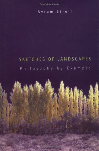 Sketches of Landscapes: Philosophy by Example 9780262193917