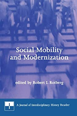 Social Mobility and Modernization: A Journal of Interdisciplinary History Reader 9780262681230