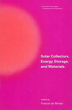 Solar Collectors, Energy Storage, and Materials 9780262041041