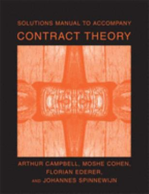 Solutions Manual to Accompany Contract Theory 9780262532990