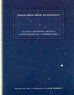 Space from Zeno to Einstein: Classic Readings with a Contemporary Commentary 9780262082716