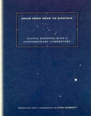 Space from Zeno to Einstein: Classic Readings with a Contemporary Commentary 9780262581691