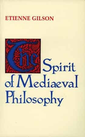 Spirit of Medieval Philosophy