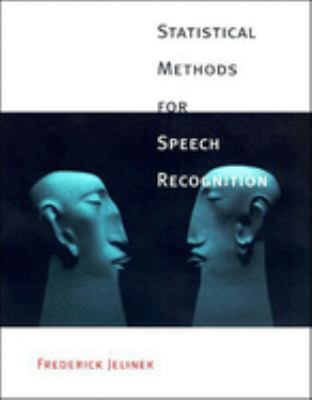 Statistical Methods for Speech Recognition 9780262100663