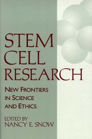Stem Cell Research: New Frontiers in Science & Ethics 9780268017781
