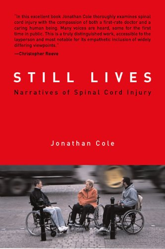 Still Lives: Narratives of Spinal Cord Injury 9780262532846