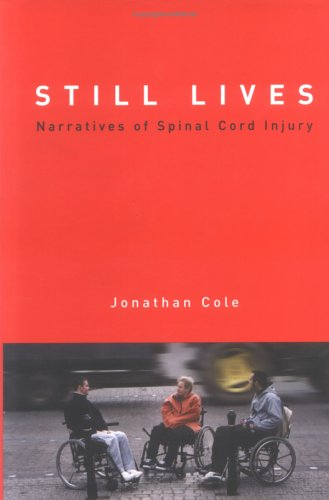 Still Lives: Narratives of Spinal Cord Injury 9780262033152