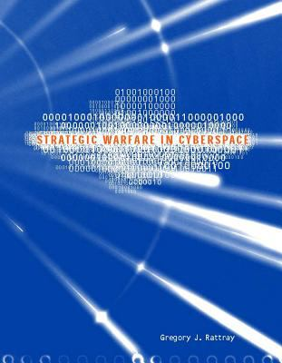 Strategic Warfare in Cyberspace 9780262182096