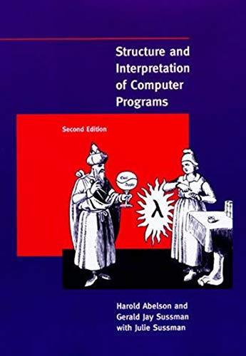 Structure and Interpretation of Computer Programs 9780262510875