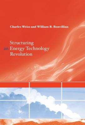 Structuring an Energy Technology Revolution 9780262012942