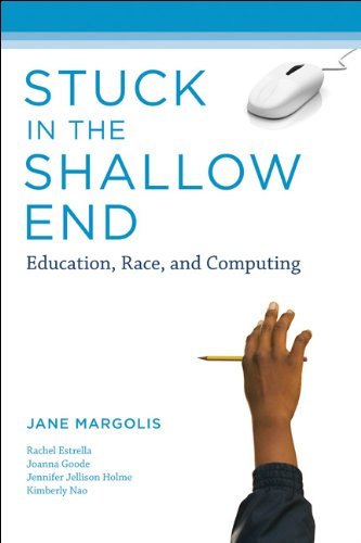 Stuck in the Shallow End: Education, Race, and Computing 9780262514040