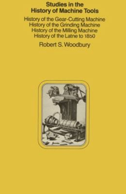 Studies in the History of Machine Tools 9780262730334