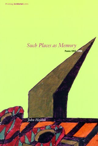 Such Places as Memory: Poems 1953-1996 9780262581585