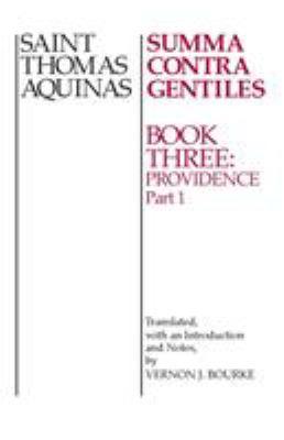 Summa Contra Gentiles Bk 3 P1: Book Three Providence Part I 9780268016869