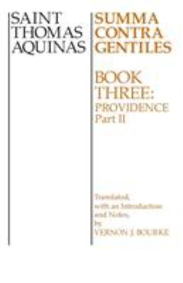 Summa Contra Gentiles Bk 3 P2: Book 3 Providence Part II 9780268016883
