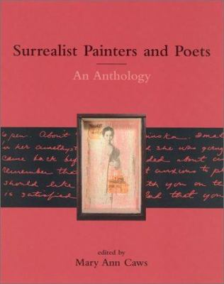 Surrealist Painters and Poets: An Anthology 9780262532013