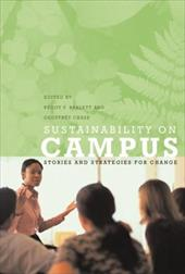 Sustainability on Campus: Stories and Strategies for Change