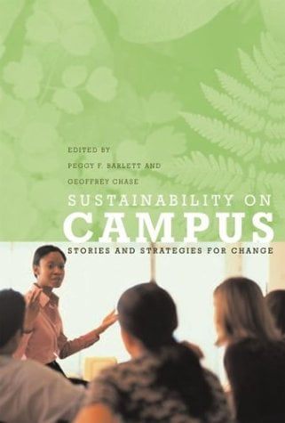 Sustainability on Campus: Stories and Strategies for Change 9780262524223