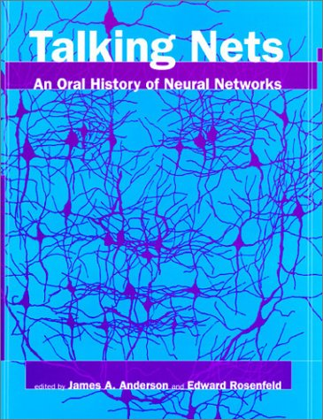Talking Nets: An Oral History of Neural Networks 9780262011679