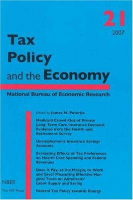 Tax Policy and the Economy, Volume 21 9780262162463
