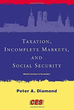 Taxation, Incomplete Markets, and Social Security 9780262042130