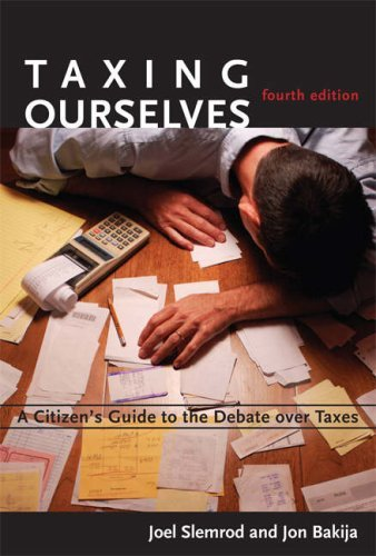 Taxing Ourselves: A Citizen's Guide to the Debate Over Taxes 9780262693639