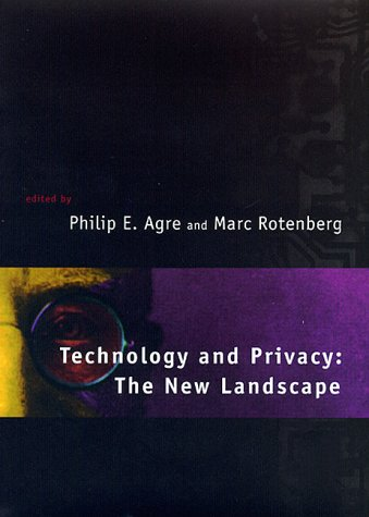 Technology and Privacy: The New Landscape 9780262011624