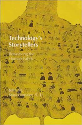 Technology's Storytellers: Reweaving the Human Fabric 9780262691352