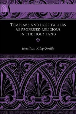 Templars and Hospitallers as Professed Religious in the Holy Land 9780268040581