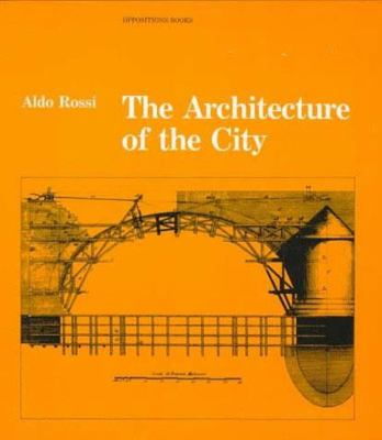 The Architecture of the City 9780262680431