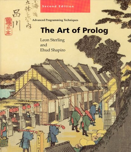 The Art of PROLOG: Advanced Programming Techniques 9780262691635