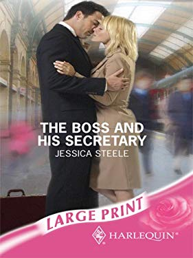 The Boss and His Secretary 9780263194920